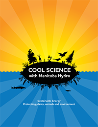 Cool science with Manitoba Hydro